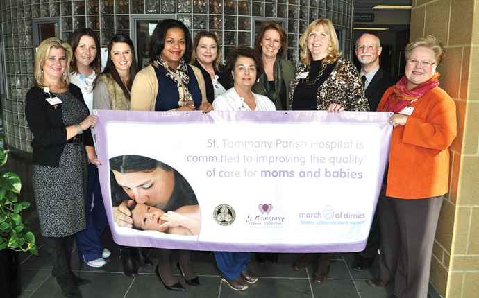 The March of Dimes and Louisiana Hospital Association recognized St. Tammany Parish Hospital for improving birth outcomes and reducing the number of premature deliveries.