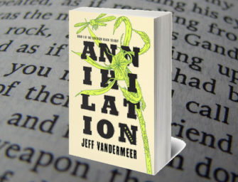 "Book Review – ""Annihilation"" by Jeff Vandermeer"